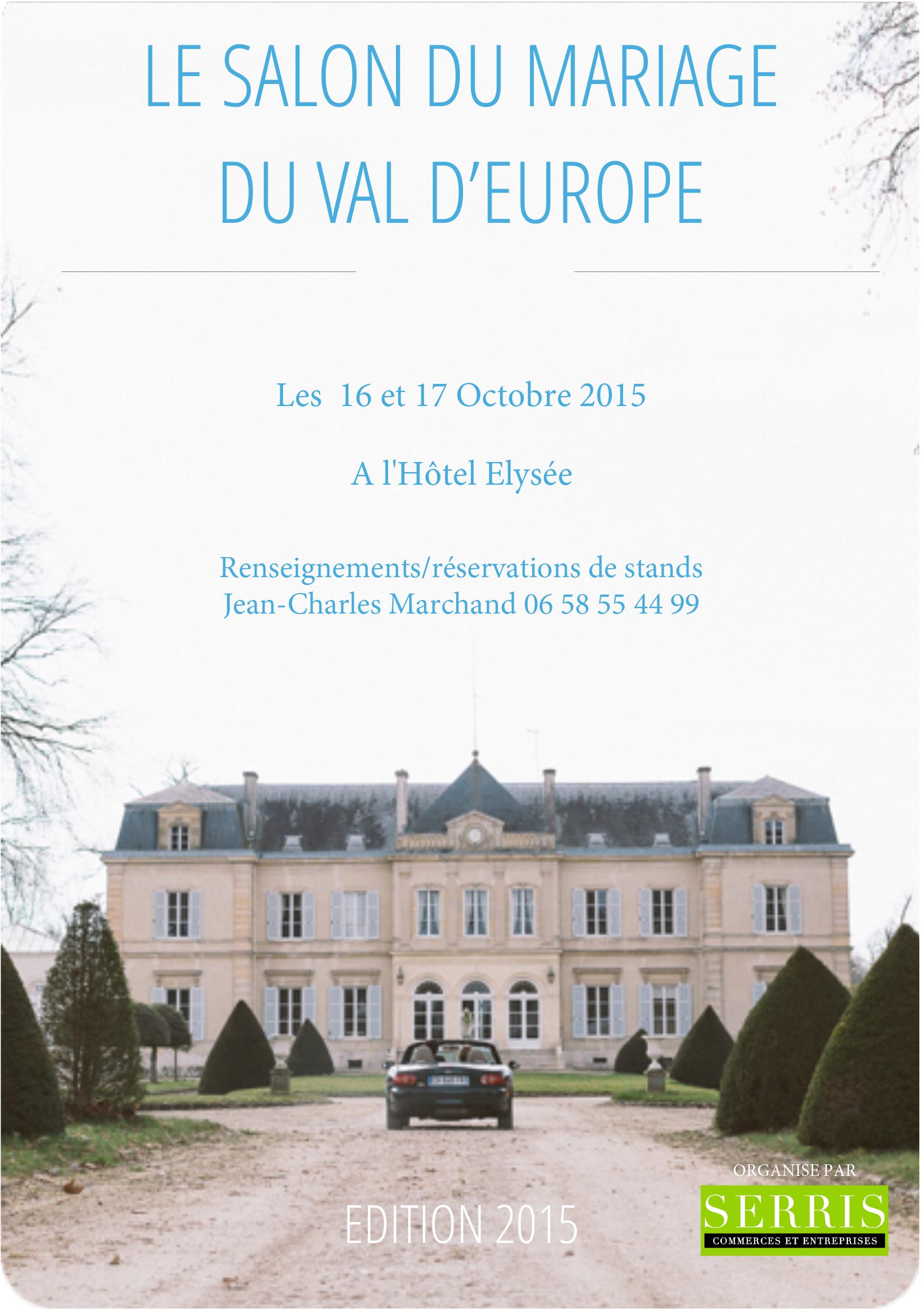 Salon du mariage à Serris, du 16 & 17 octobre 2015